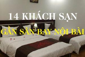 14 Khách sạn gần sân bay Nội Bài giá rẻ được yêu thích