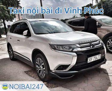 Taxi từ sân bay Nội Bài đi Vĩnh Phúc giá rẻ, trọn gói chỉ từ 390,000 VNĐ