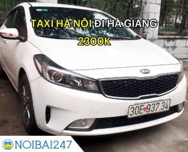 Taxi Nội Bài đi Hà Giang giá rẻ, trọn gói chỉ từ 2,300,000 VNĐ